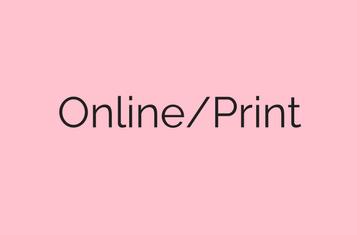 Online/Print